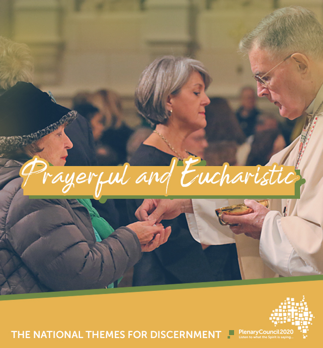 Prayerful and Eucharistic