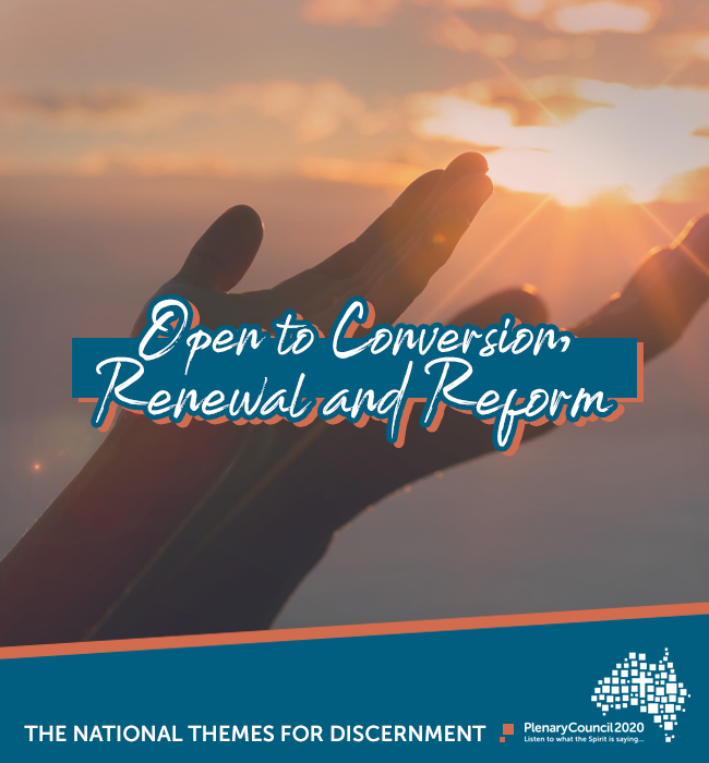 Open to Conversion, Renewal and Reform