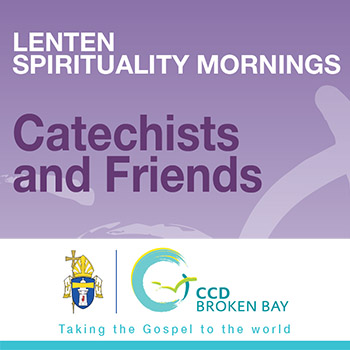 Lenten Spirituality Mornings - Catechists and Friends